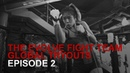 The Evolve Fight Team Global Tryouts Episode 2 Dreams