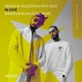 Miyagi &amp Эндшпиль feat. KADI - In Love (Shnaps &amp Kolya Funk Remix)