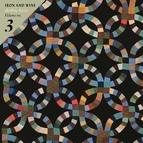Iron & Wine альбом Archive Series Volume No. 3