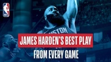 James Harden's Best Play From Every Game 2018 NBA Season