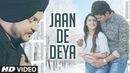 Jaan De Deyan N Sandhu Full Song G Guri Singh Jeet Latest Punjabi Songs 2018
