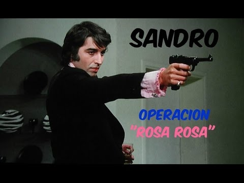 SANDRO ~ PELICULA OPERACION ROSA ROSA