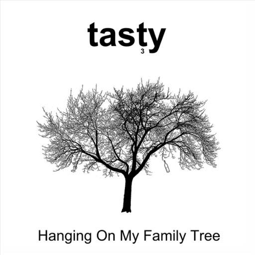 Tasty альбом Hanging on My Family Tree
