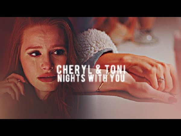 Cheryl toni | nights with you