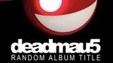 Deadmau5 &amp Kaskade - I Remember (Radio Edit)