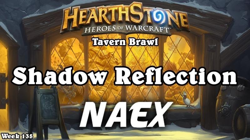 Hearthstone - Tavern Brawl - Shadow Reflection