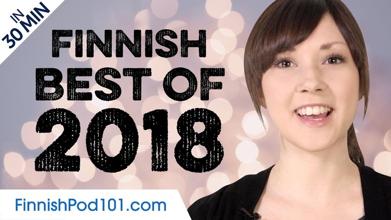 Learn Finnish in 30 minutes. The best of 2018