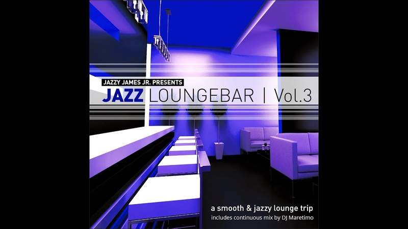 Various Artists - Jazz Loungebar, Vol. 3 - A Smooth Jazz Lounge Trip (Manifold Records) [Full ...