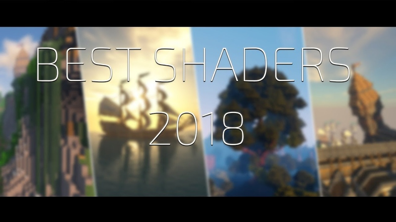 Minecraft BEST SHADERS 2018     6 Shaders for Minecraft 1.12