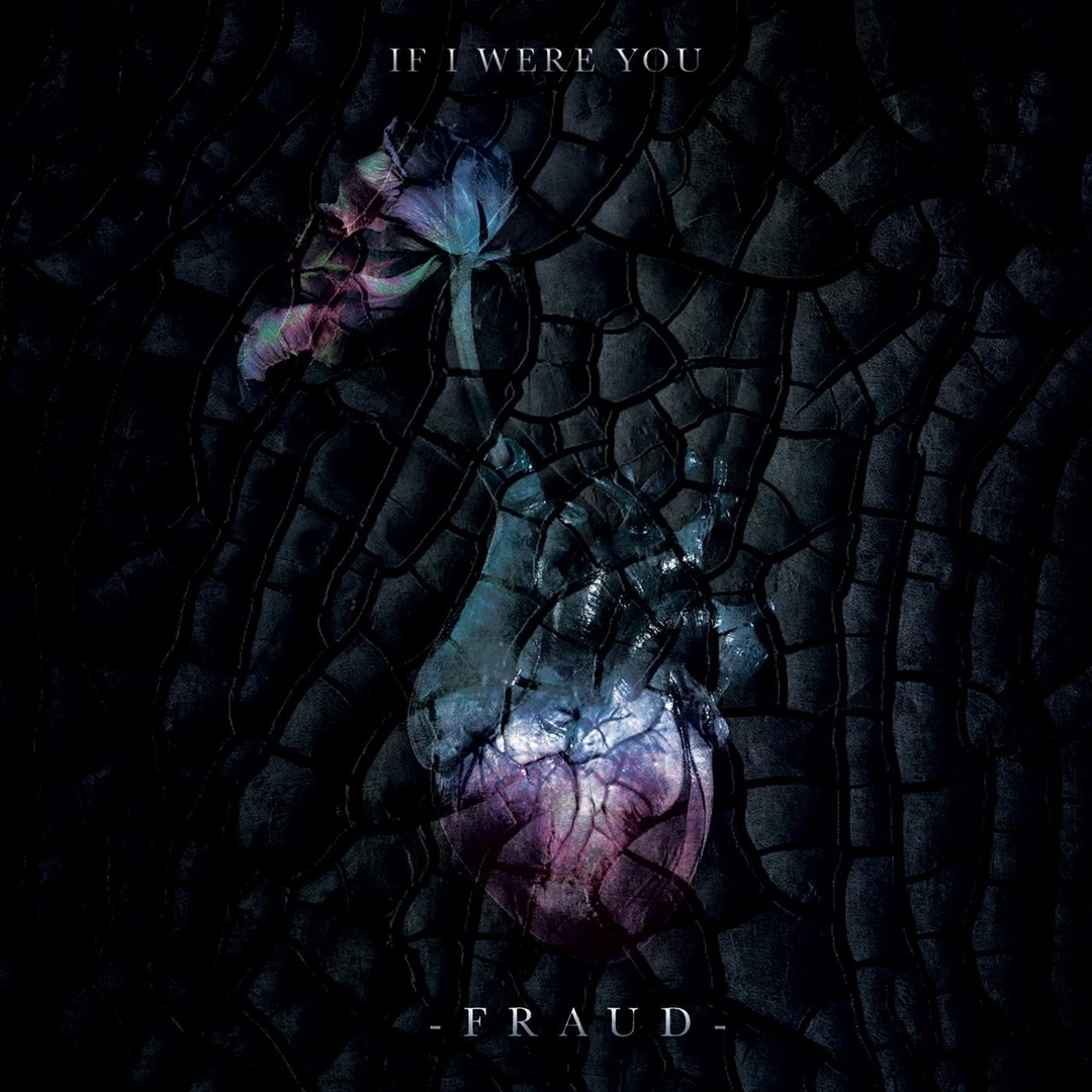If I Were You - Fraud [single] (2018)