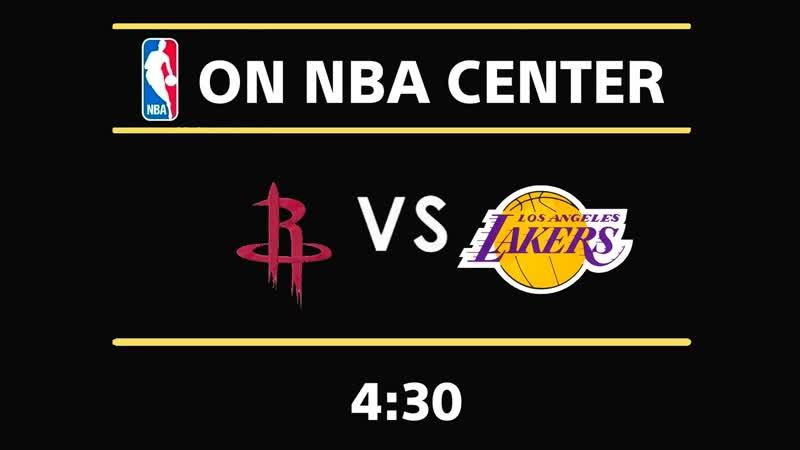 Rockets VS Lakers