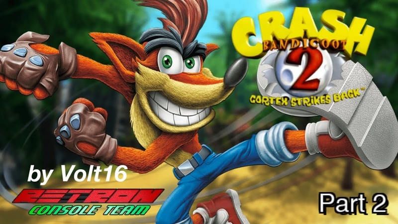 Crash Bandicoot:2 N. Sane Trilogy part 2