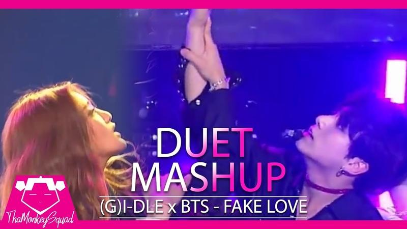 (G)I-DLE BTS - Fake Love [Duet Kpop Mashup 2018] kbs sbs gayo mama