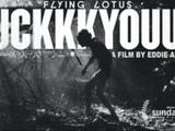 Flying Lotus - FUCKKKYOUUU (a short film by Eddie Alcazar)