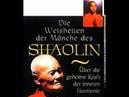 Die Weisheiten der Mönche des Shaolin 01 Wenn der Mensch geboren wird