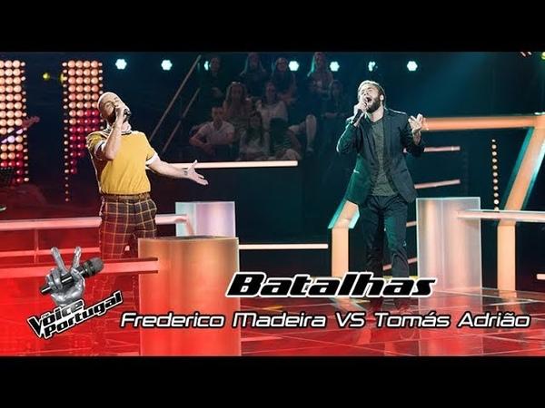 """Frederico Madeira VS Tomás Adrião Sempre que o amor me quiser"""" Batalha The Voice Portugal"""
