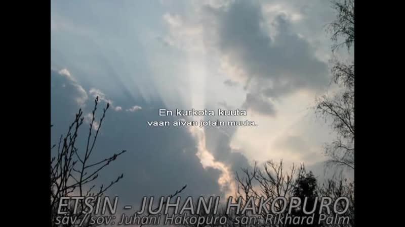 Juhani Hakopuro - Etsin (Karaoke)