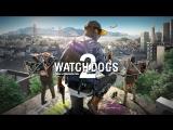 watch dogs 2-Прохождение№_1