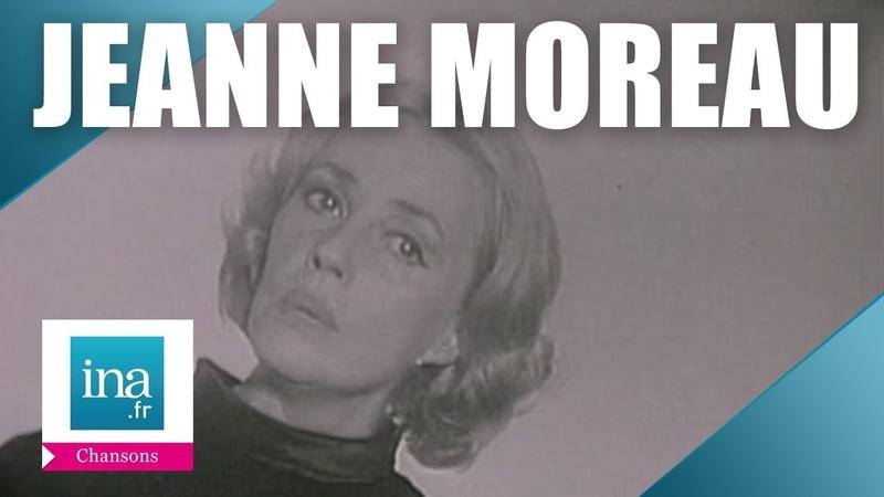 Jeanne Moreau J'ai la mémoire qui flanche Archive INA