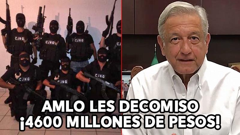 ¡BRUTAL GOLPE AL CJNG! AMLO les decomisa 4600 millones de Pesos a los Narcos