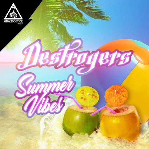 Destroyers альбом Summer Vibes