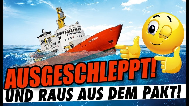 JAWOHL 💪 Aquarius hört auf Österreich sagt nein zum Flüchtlingspakt