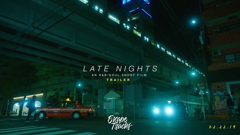 Late Nights - An RB/Soul Short Film (Trailer)