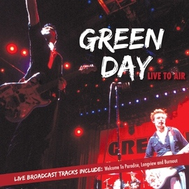 Green Day альбом Live To Air