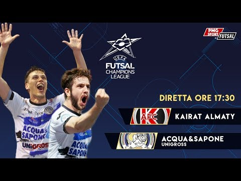 UEFA Futsal Champions League - Kairat Almaty vs Acqua Sapone Unigross