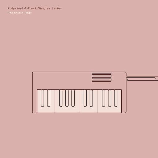 porcelain raft альбом Polyvinyl 4-Track Singles Series, Vol. 1