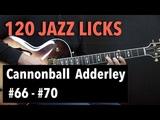 5 Bebop Jazz Guitar Licks - Cannonball Adderley Style (Lick #66 - #70)