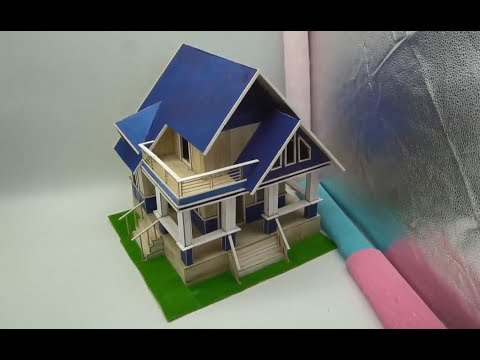 Buiding a Beautiful House by using Popsicle Stick - Popsicle Mansion
