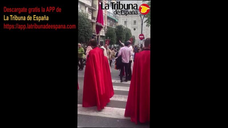 Procesión Valladolid atacada por la extrema izquierda
