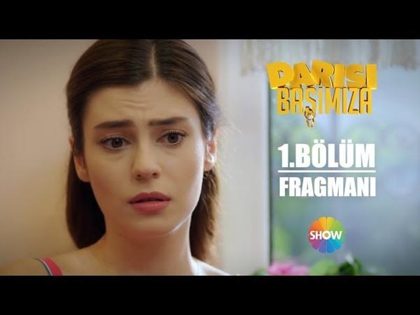 Darısı Başımıza 1. Bölüm Fragmanı   4 Temmuz Çarşamba Show TVde Başlıyor!