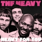 The Heavy альбом Heavy for You