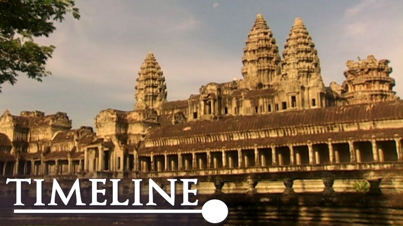 Angkor Wat: City Of The God Kings (Ancient Civilisations Documentary)   Timeline