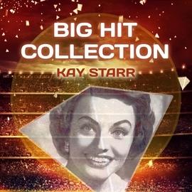 Kay Starr альбом Big Hit Collection