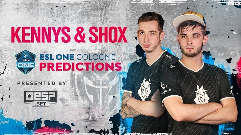 KennyS shox ESL One Cologne 2018 Predictions