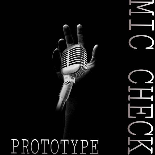 Prototype альбом Mic Check