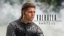 Ivar the Boneless - Valhalla Awaits Us