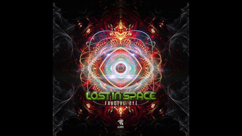 Lost In Space - Fractal Eye (Original Mix