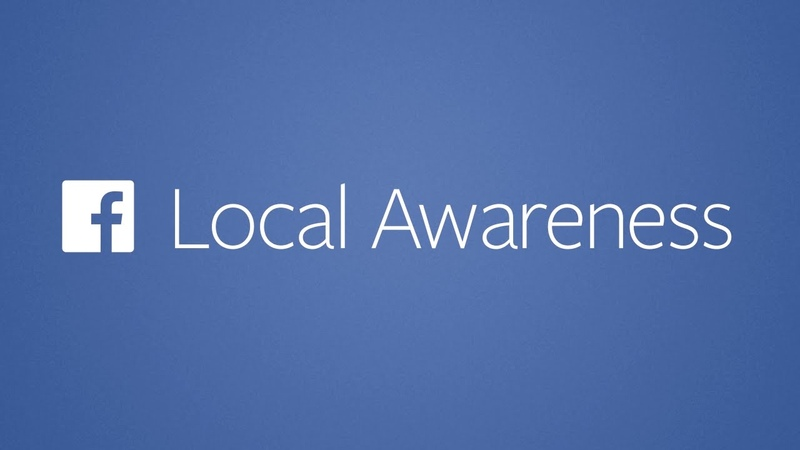 Local Awareness A Facebook Overview Facebook for Business