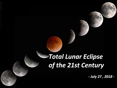 Train LIVE: Todays Supermoon Total Lunar Eclipse of the 21st Century - July 27 , 2018