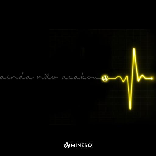 Minero альбом Ainda Não Acabou