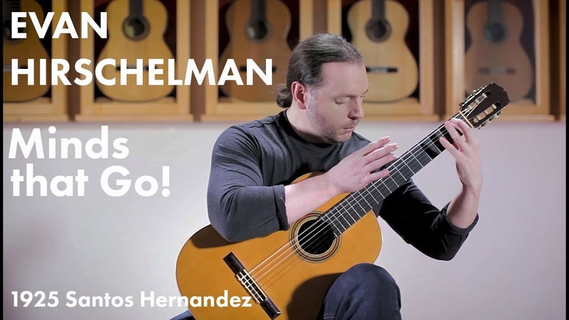 Minds That Go! (Hommage to Chuck Schuldiner) - Evan Hirschelman plays on a 1925 Santos Hernandez