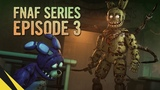 SFM Five Nights at Freddys Series (Episode 3) FNAF Animation