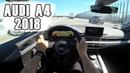 Новый Ауди А4 Б9 2018 1.4 TFSI 150 ЛС / New Audi A4 B9 2018 1.4 TFSI S-tronic 150 HP