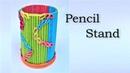 Pen stand how to make easy pen stand DIY Paper pen holder Pen holder making