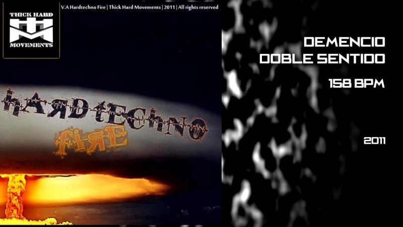 Demencio - Doble Sentido (Original) [2011]