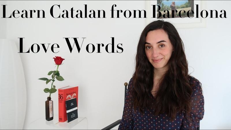 Catalan language Love words Sant Jordi special ❤